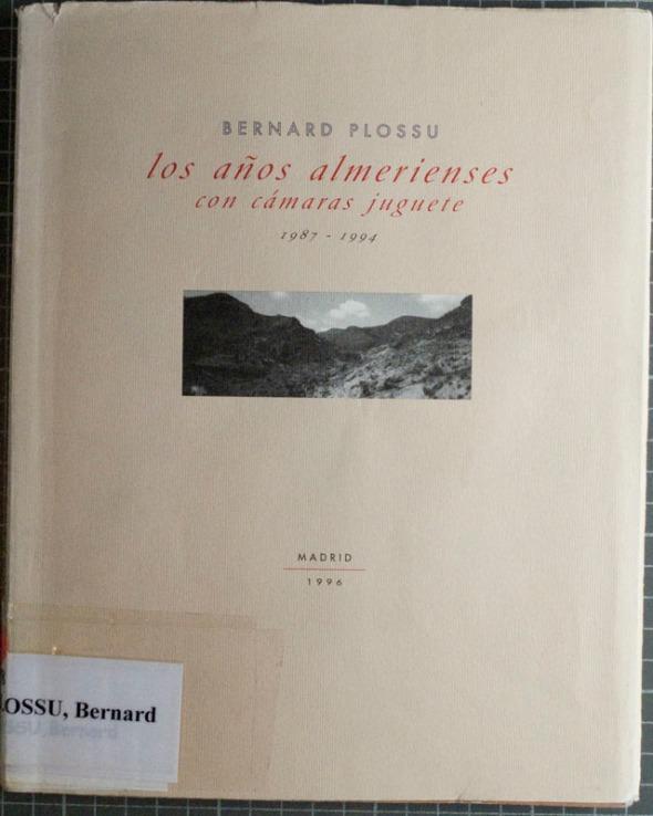 Bernard Plossu - Los años almerienses