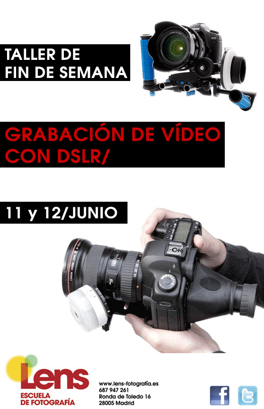 Taller de Grabación de vídeo con DSLR en LENS
