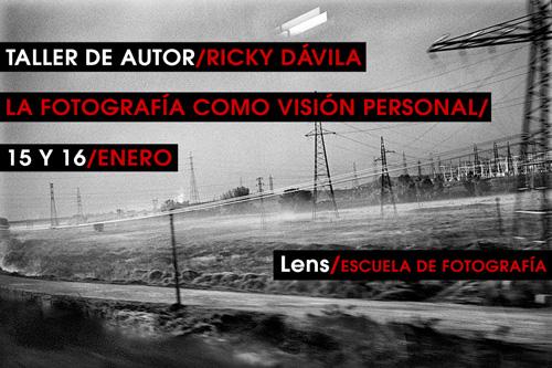Taller de Ricky Dávila en LENS Escuela de Fotografía