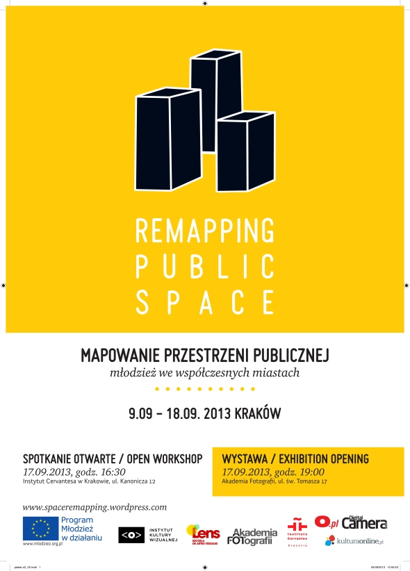 Remapping Public Space - Youth in Contemporary Cities. Cracovia, del 9 al 18 de septiembre de 2013.
